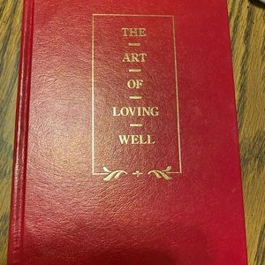"Hardback book ""The Art of Loving Well"""